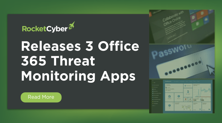 Office 365 Threat Monitoring